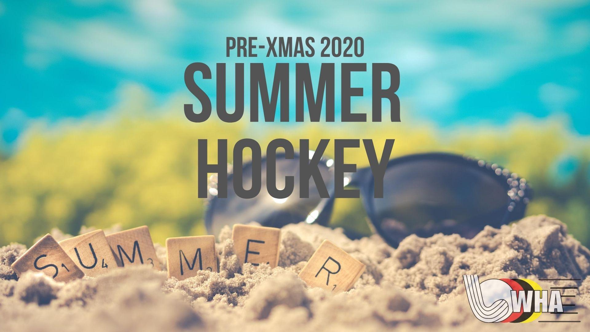Pre-Xmas Summer Hockey 2020